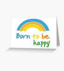 be happy slogan Greeting Card
