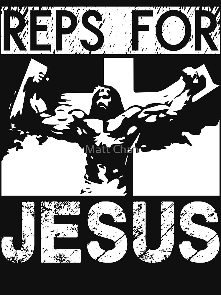 Reps For Jesus by mchanfitness