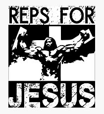 Reps For Jesus Photographic Print