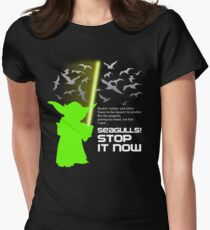 Seagulls Stop It Now! Womens Fitted T-Shirt