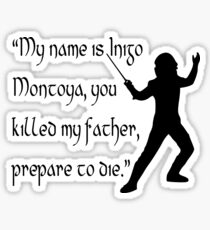 Inigo Montoya Sticker