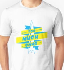 Too Much Swag T-Shirt