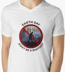 Earth Day - Don't Be A Bigfoot T-Shirt