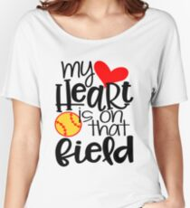 My Heart Is On That Field- Softball Women's Relaxed Fit T-Shirt