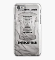 This Shirt on a Shirt Shirtception (Inception) iPhone Case/Skin