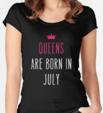 Queens Are Born In July. Women's Fitted Scoop T-Shirt