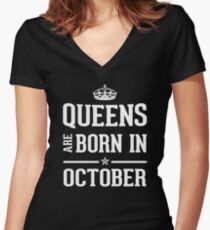 Queens Are Born In October. Women's Fitted V-Neck T-Shirt
