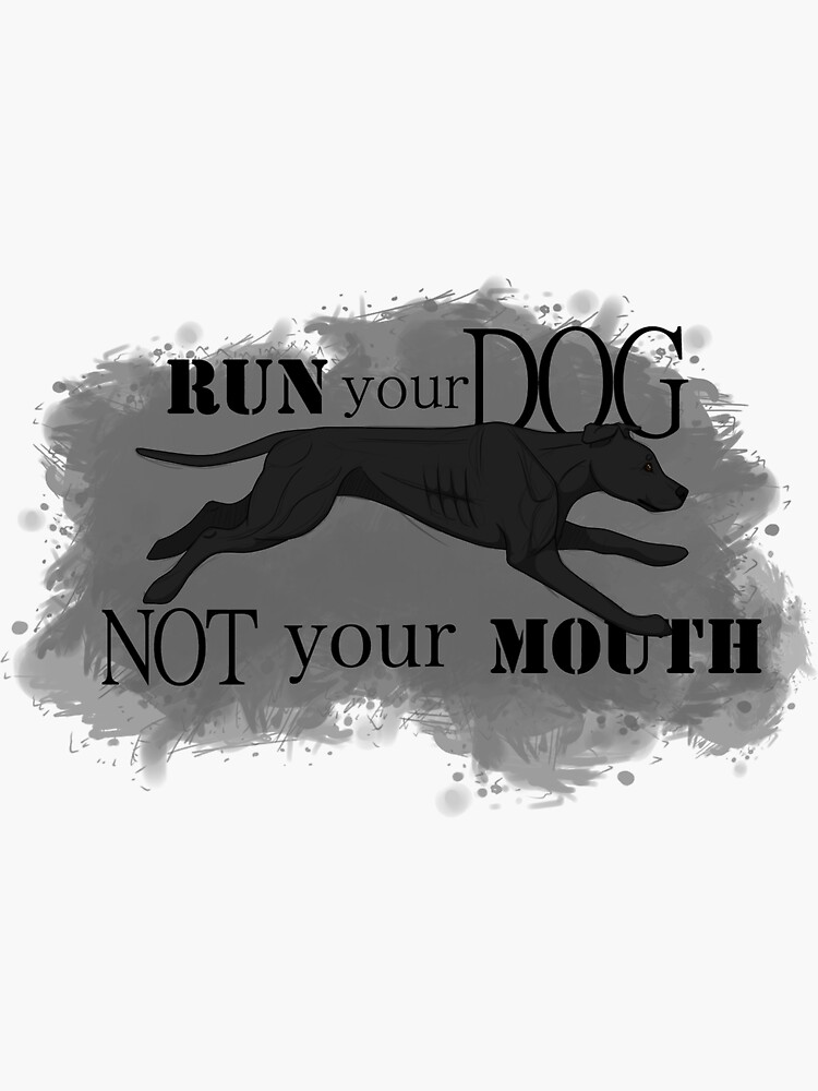 Run Your Dog, Not Your Mouth American Pit Bull Terrier Black by maretjohnson
