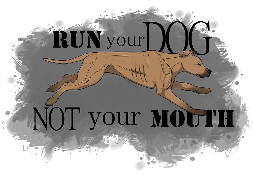 Run Your Dog Not Your Mouth American Pit Bull Terrier Fawn by Rhett J.
