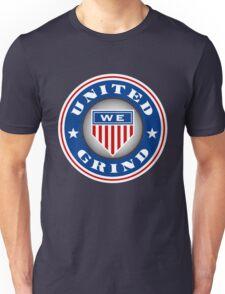 United We Grind Unisex T-Shirt