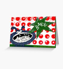 Have a barking Christmas. Greeting Card