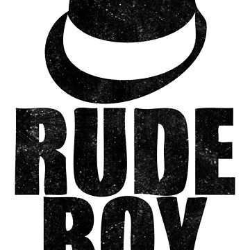 Rude Boy by yaditrishop