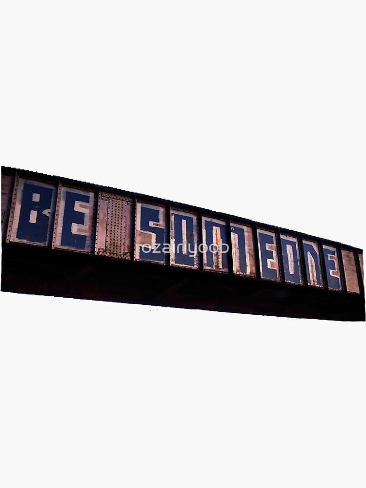 Be Someone - Houston by ozairiyoob