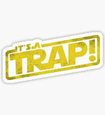 Its a Trap - Movie Quote Sticker