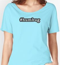 Humbug - Christmas - Hashtag - Black & White Women's Relaxed Fit T-Shirt