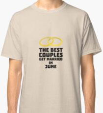 The Best Couples in JUNE R47fs Classic T-Shirt