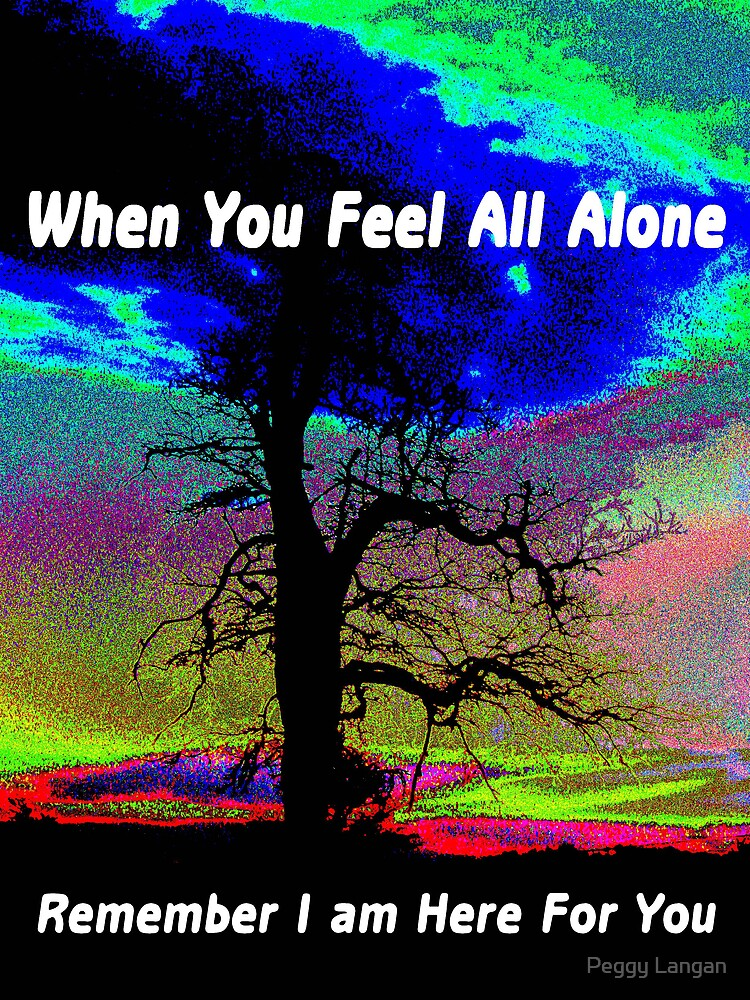 When You Feel All Alone by Peggy Langan