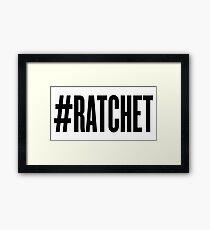 #RATCHET Framed Print