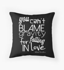 can't blame gravity Throw Pillow