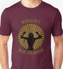 Prawn Equality Unisex T-Shirt