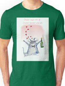 Please Leave Me by tony fernandes Unisex T-Shirt