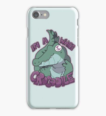 In A While Crocodile iPhone Case/Skin