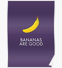 Bananas are Good! Poster