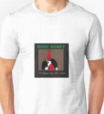 More Money - A Playlist By Mr Krabs Unisex T-Shirt
