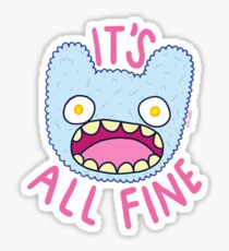 It's All Fine Sticker