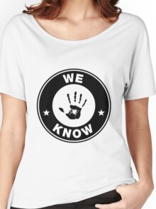 Skyrim - 'We Know' Dark Brotherhood Hand Print Women's Relaxed Fit T-Shirt