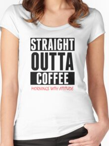 Straight Outta Coffee (2) Women's Fitted Scoop T-Shirt