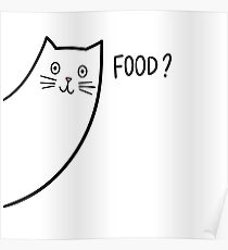 CAT :: SOMEONE SAID FOOD? Poster