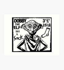 Dobby The Elf Has A Sock Art Print