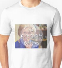 No Soggy Bottoms! Unisex T-Shirt