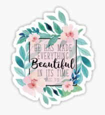 He Has Made Everything Beautiful In Its Time Bible Verse Floral Design Sticker