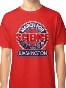 Climate Change March for Science WASHINGTON 2017 Classic T-Shirt