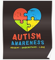 Autism Awareness 2017 Accept Understand Love Autistic Poster