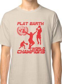 Flat Earth World Champions - HOT Classic T-Shirt