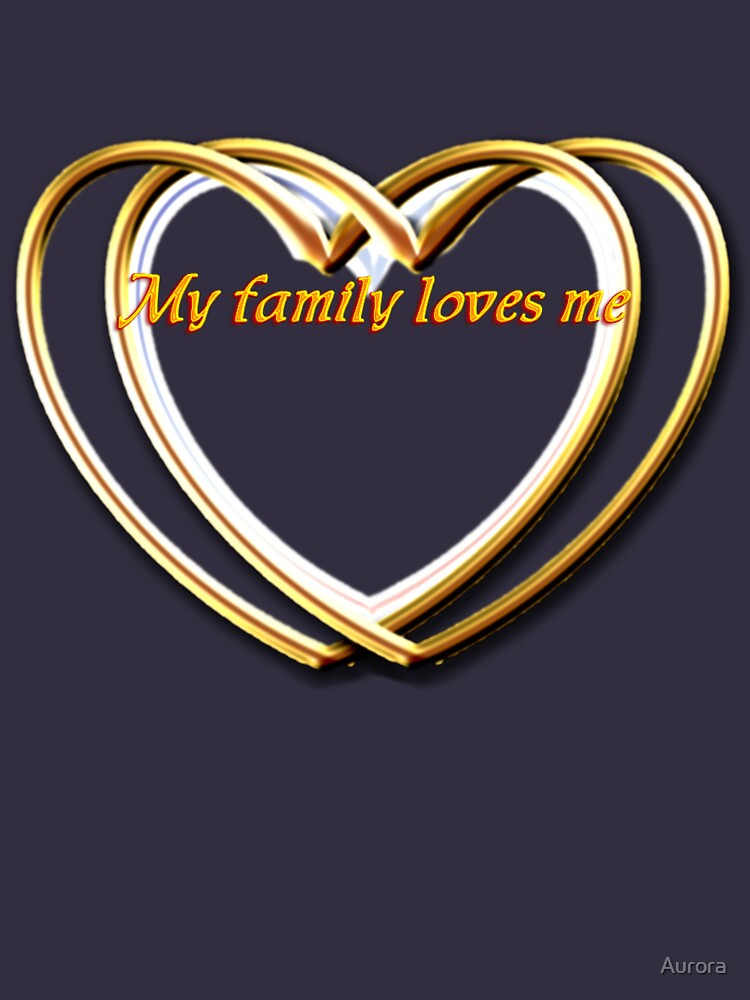 My family loves me gold hearts entertwined by Aurora