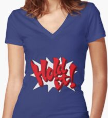 Hold it! Women's Fitted V-Neck T-Shirt