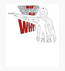 How many walkers have you killed? Photographic Print