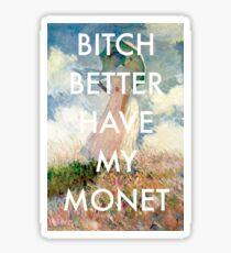 Bitch Monet Sticker