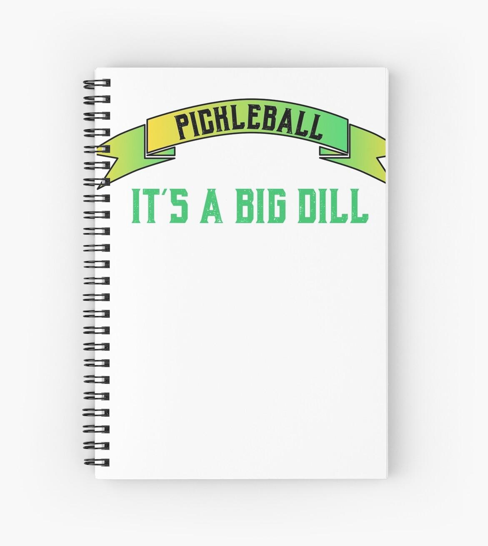 7907e0bae Pickleball It's a Big Dill Funny Pickleball Shirt