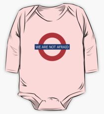We Are Not Afraid  One Piece - Long Sleeve
