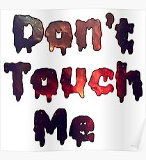 Don't Touch Me Poster