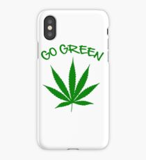 weed Shirt - Go Green iPhone Case/Skin