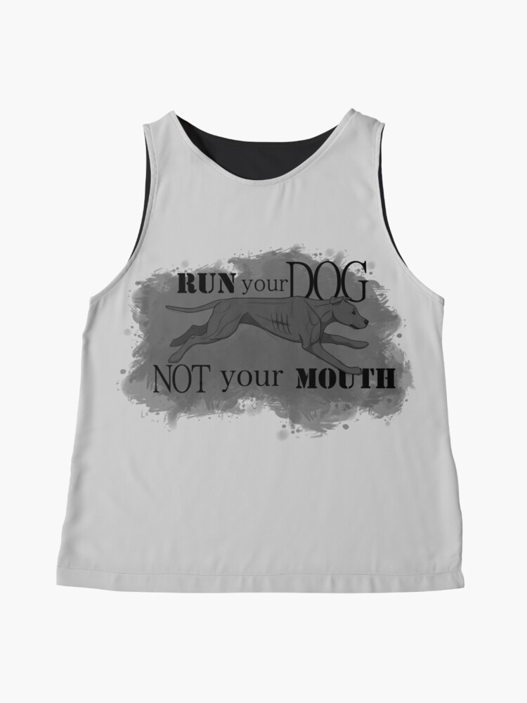 Alternate view of Run Your Dog Not Your Mouth American Pit Bull Terrier Grey Sleeveless Top