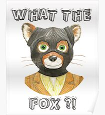 Mr Fantastic - Fantastic Mr Fox, What The Fox ?! Poster
