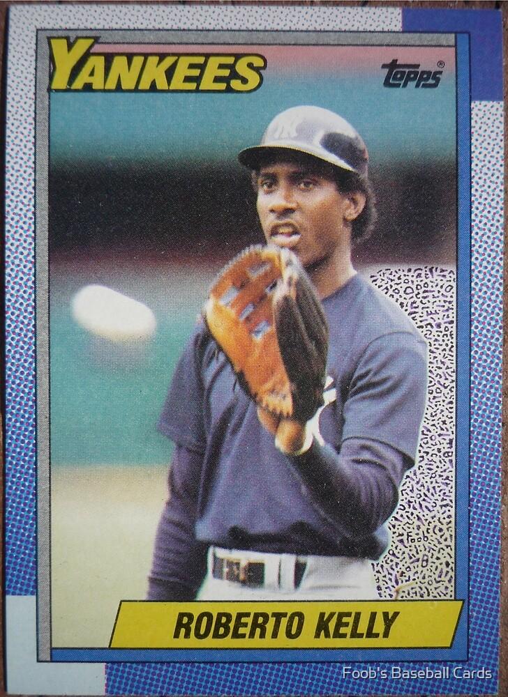 268 - Roberto Kelly by Foob's Baseball Cards