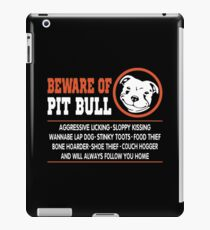 Beware Of Pit Bull Shirt iPad Case/Skin